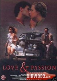 Смотреть онлайн Любовь и страсть